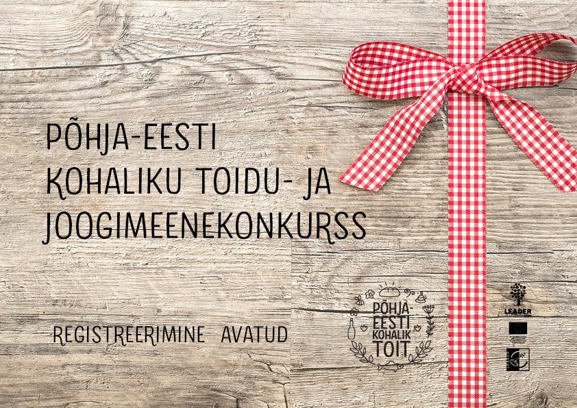 Toidu- ja joogimeenekonkurss – Põhja-Eesti kohalik Toit tuntuks!